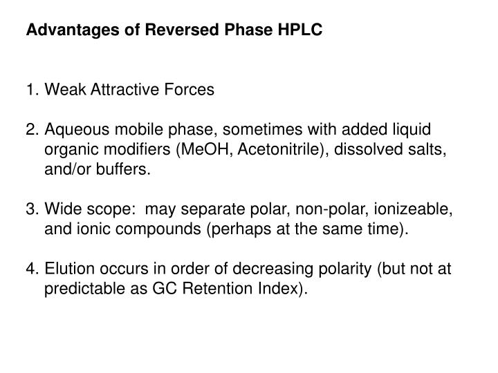 Advantages of Reversed Phase HPLC