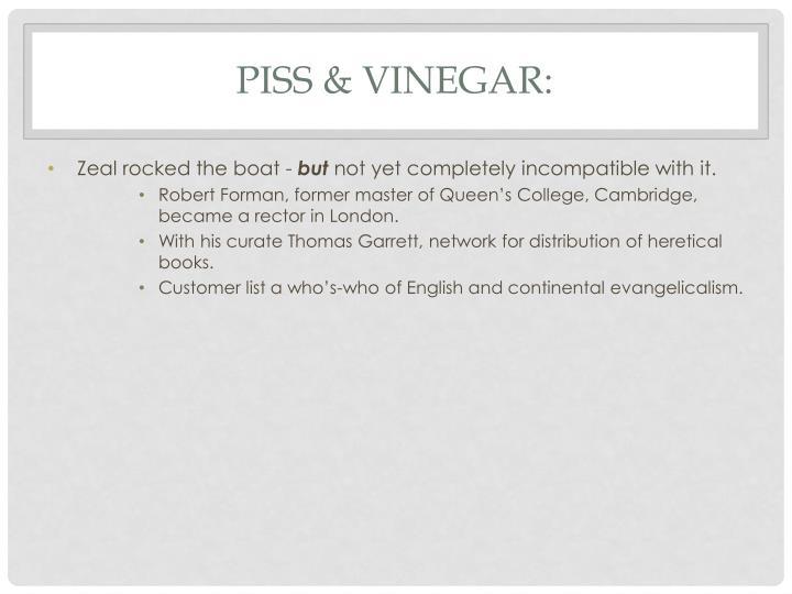 Piss & Vinegar: