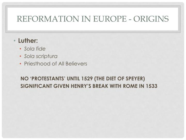 Reformation in Europe - Origins