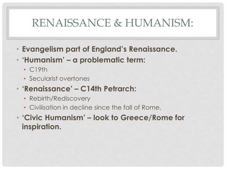 Renaissance & Humanism: