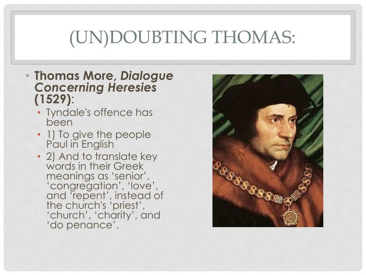 (Un)doubting Thomas: