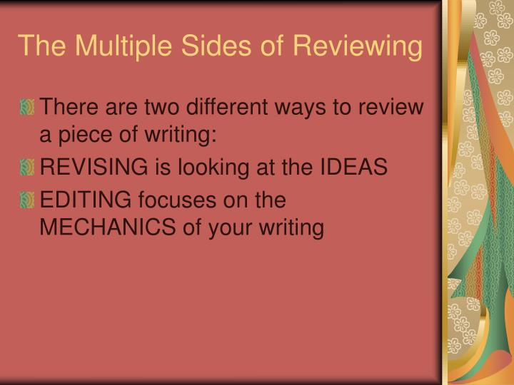 The Multiple Sides of Reviewing