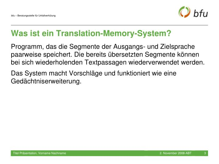 Was ist ein Translation-Memory-System?