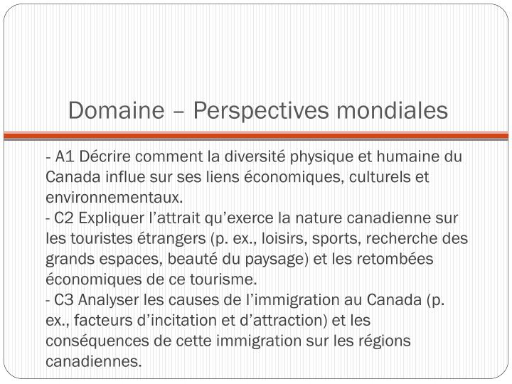 Domaine – Perspectives mondiales