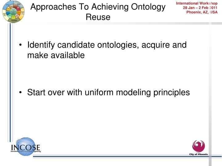 Approaches To Achieving Ontology Reuse