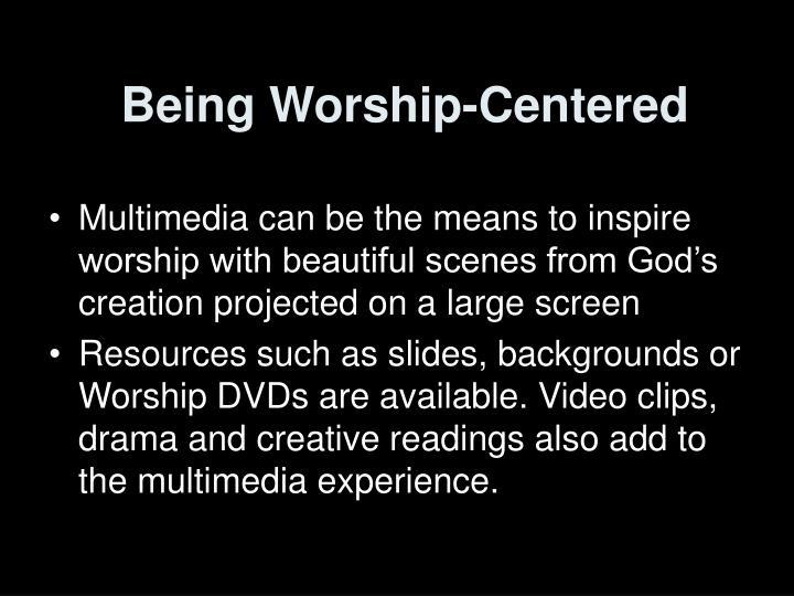 Being Worship-Centered
