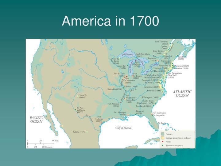 America in 1700