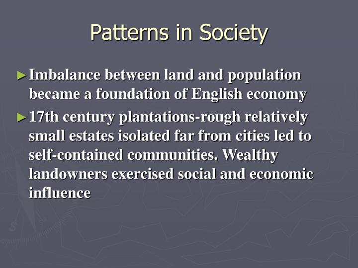 Patterns in Society