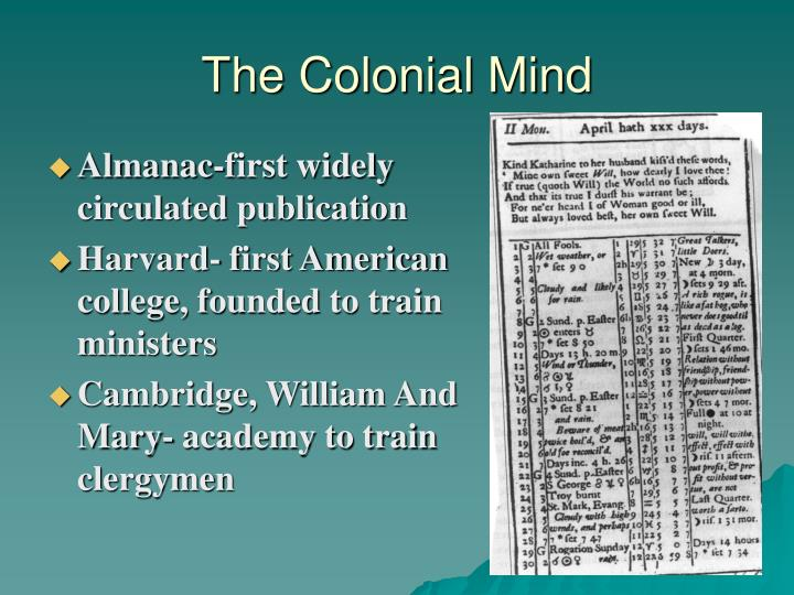 The Colonial Mind