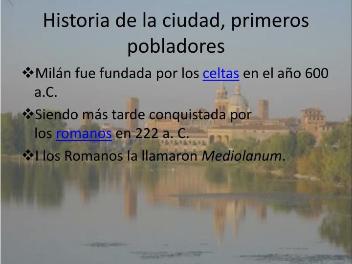 Historia de la ciudad, primeros pobladores