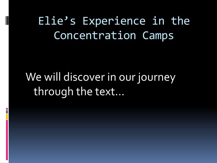an analysis of the experiences of holocaust through the eye of elie Resources for teaching elie wiesel's night home / library and archive / resources for teaching elie wiesel's night this collection of resources was compiled to help 7th-12th grade educators supplement their unit on elie wiesel's night.