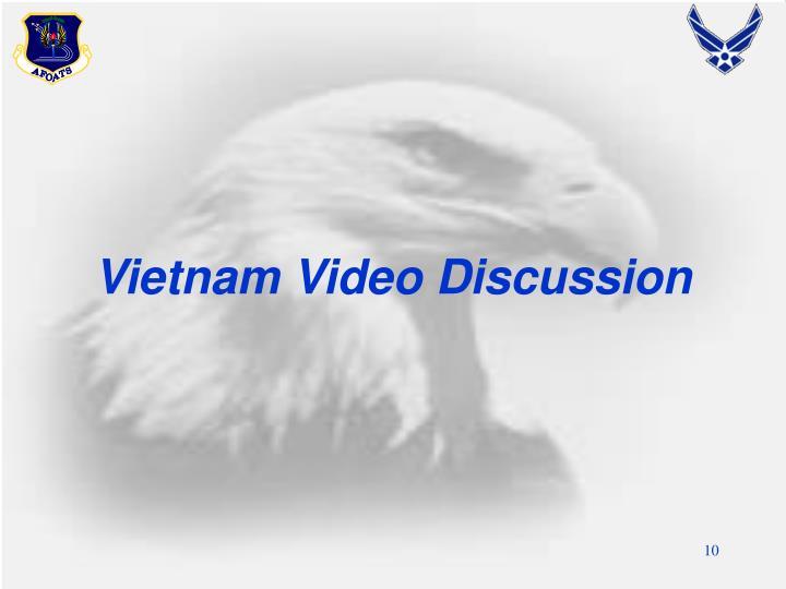 Vietnam Video Discussion