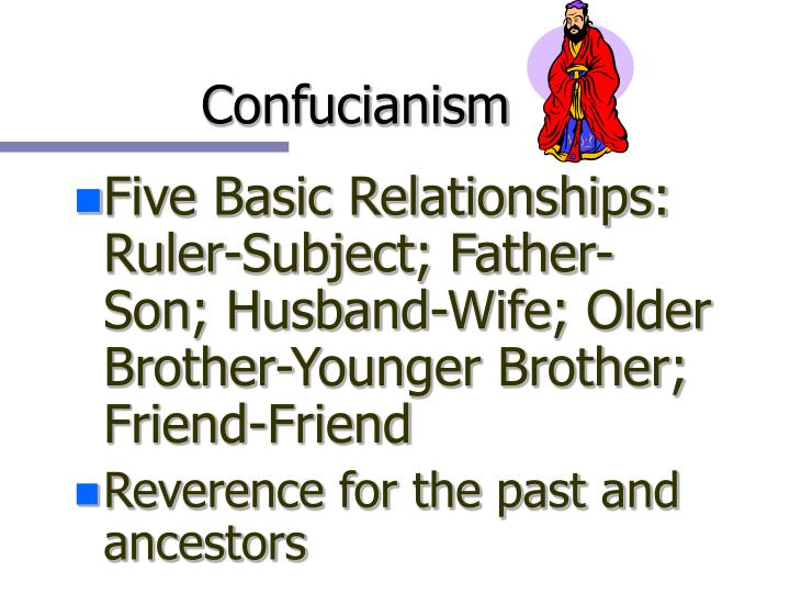 confucianism five relationships Taoism vs confucianism  the confucian thought which form the base of confucianism they are ritual, relationships,  to confucianism and five relationships.