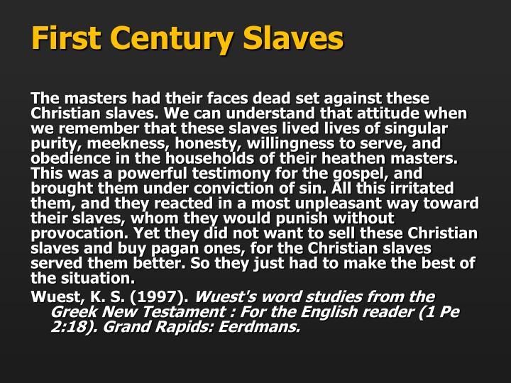 First Century Slaves