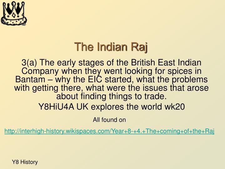 The Indian Raj