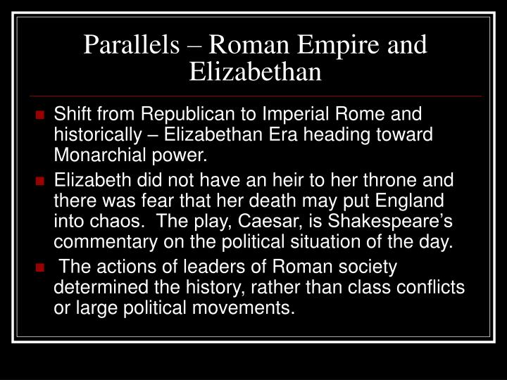 Parallels – Roman Empire and Elizabethan