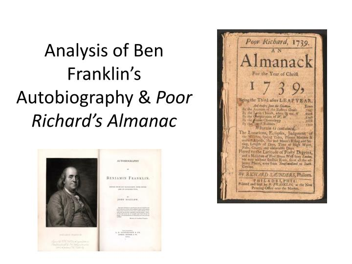Analysis of ben franklin s autobiography poor richard s almanac