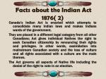facts about the indian act 1876 2