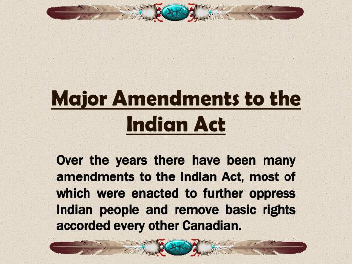 Major Amendments to the Indian Act