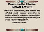 pondering the citation indian act 1876