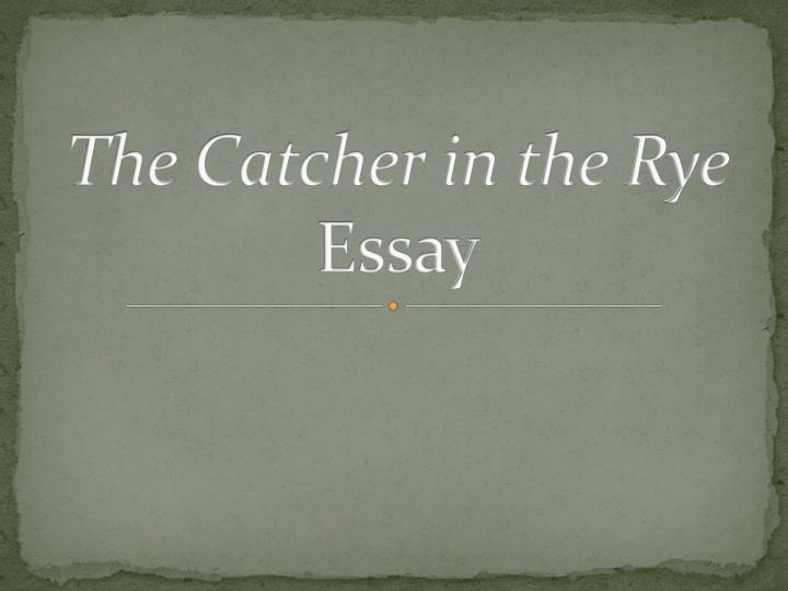 catcher in the rye thesis paper