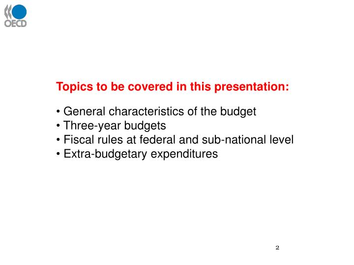 Topics to be covered in this presentation: