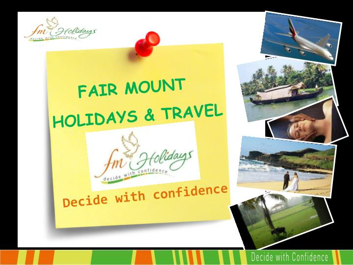 Fair mount holidays travel