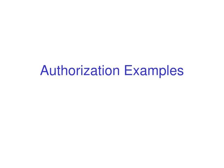 Authorization examples