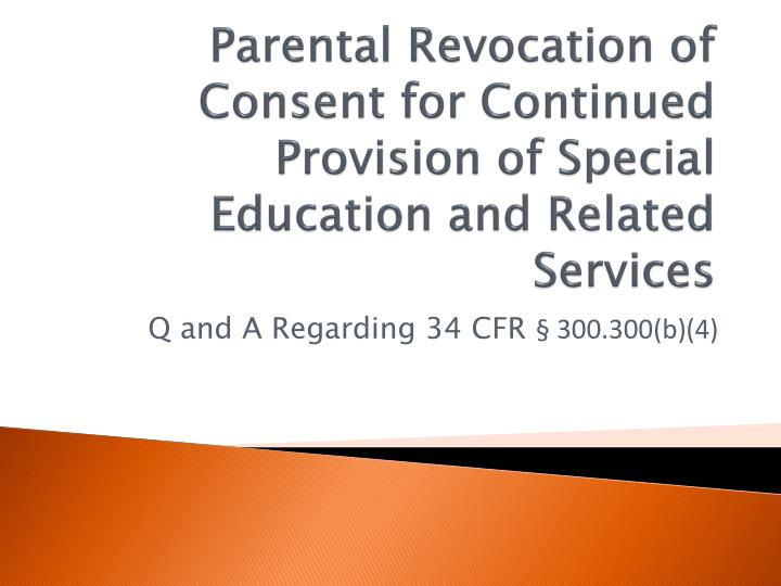 Parental Revocation of Consent for Continued Provision of Special Education and Related Services