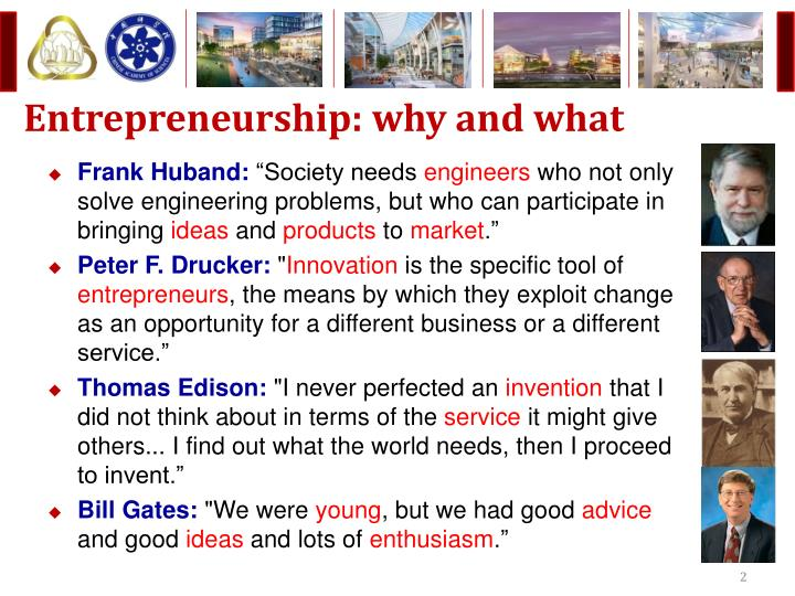 Entrepreneurship why and what