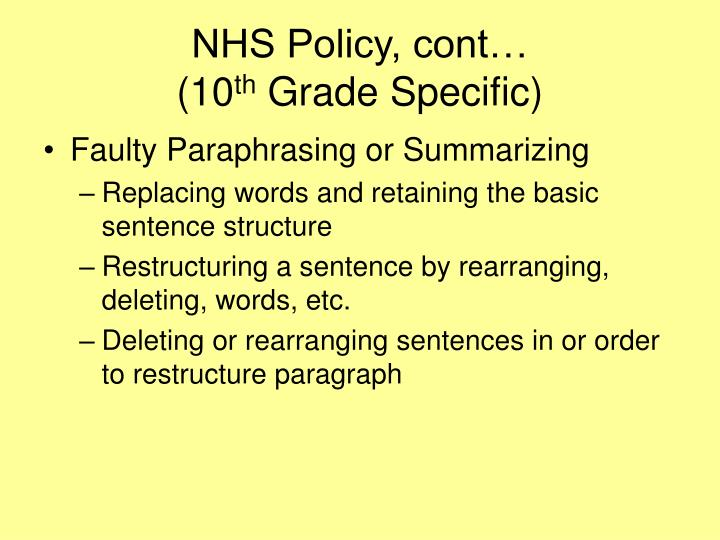 NHS Policy, cont…