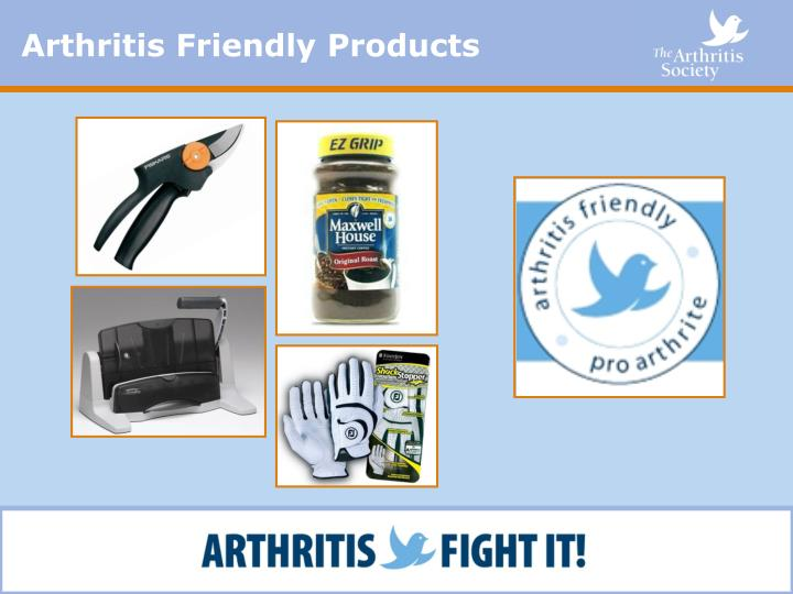 Arthritis Friendly Products