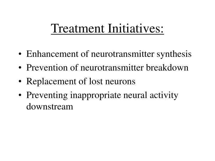 Treatment Initiatives: