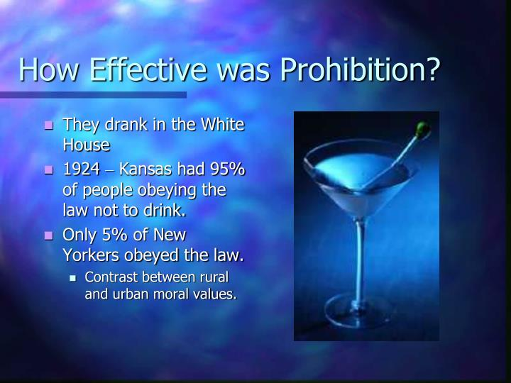 How Effective was Prohibition?