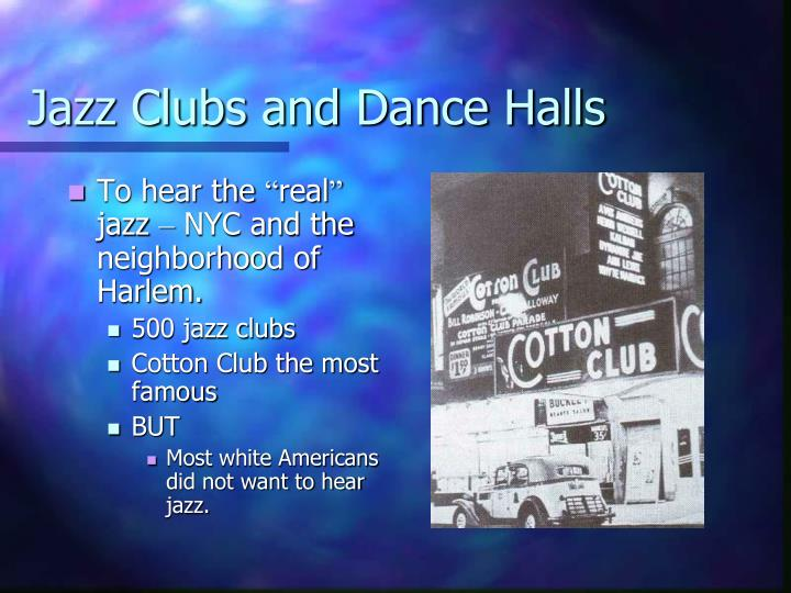 Jazz Clubs and Dance Halls