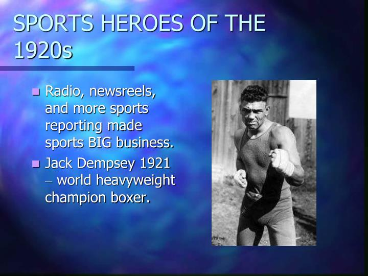 SPORTS HEROES OF THE 1920s