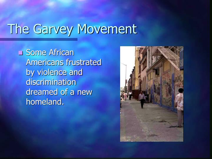The Garvey Movement