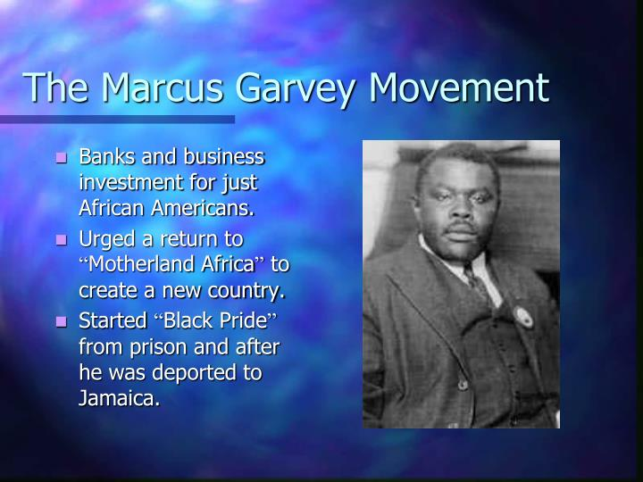 The Marcus Garvey Movement