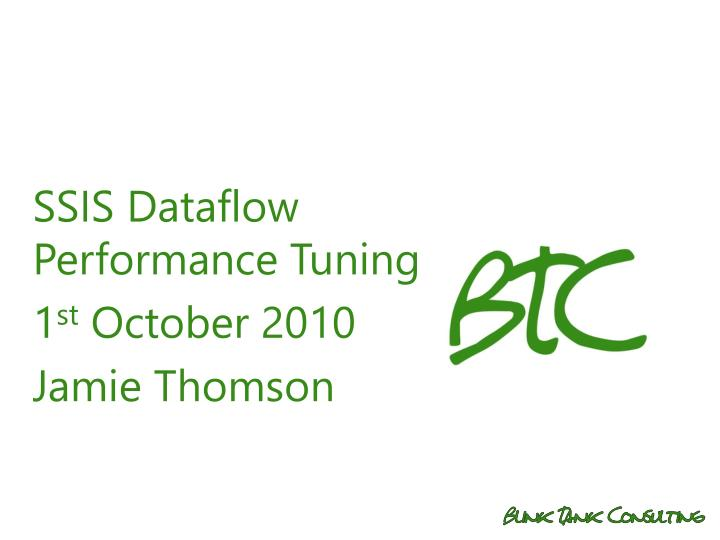 SSIS Dataflow Performance Tuning