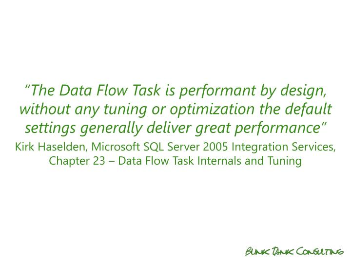 """The Data Flow Task is"