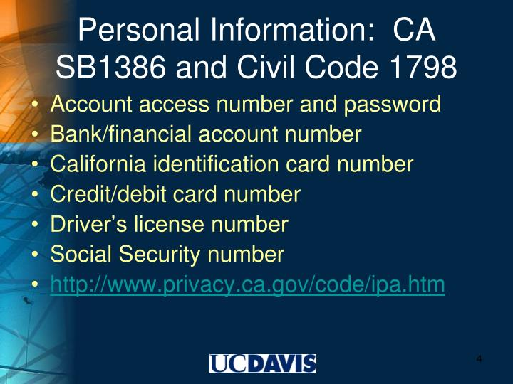 Personal Information:  CA SB1386 and Civil Code 1798