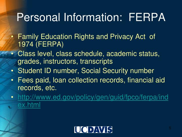 Personal Information:  FERPA