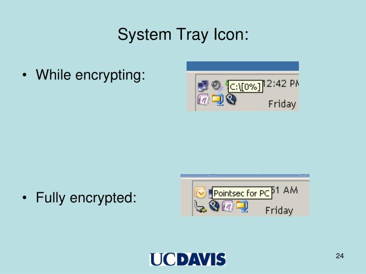 System Tray Icon: