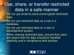 use share or transfer restricted data in a safe manner