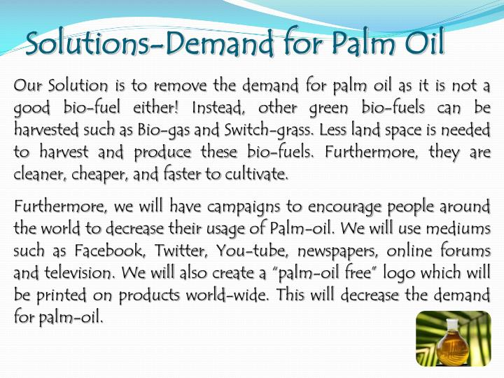 Solutions-Demand for Palm Oil