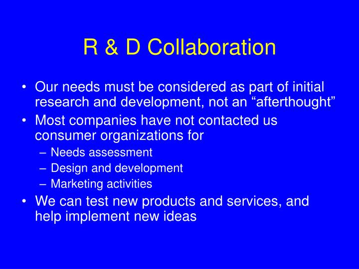 R & D Collaboration