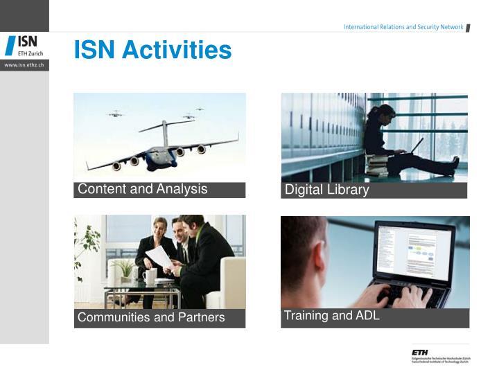 ISN Activities