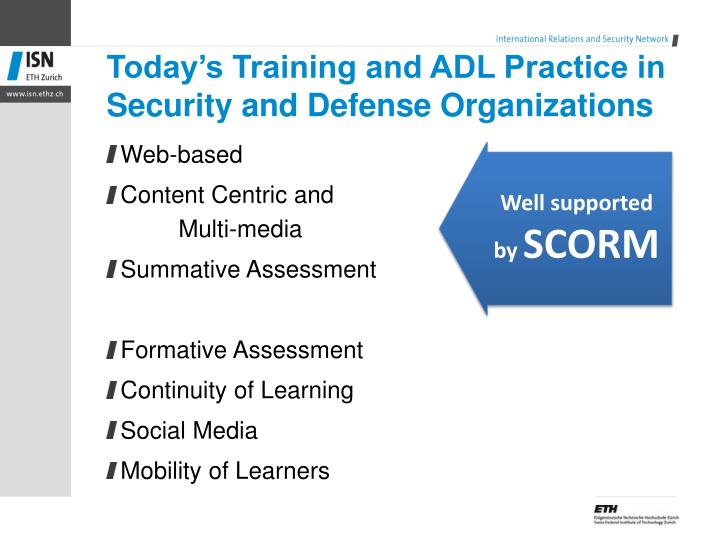 Today's Training and ADL Practice in Security and Defense Organizations