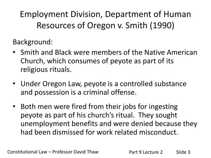 Employment division department of human resources of oregon v smith 1990