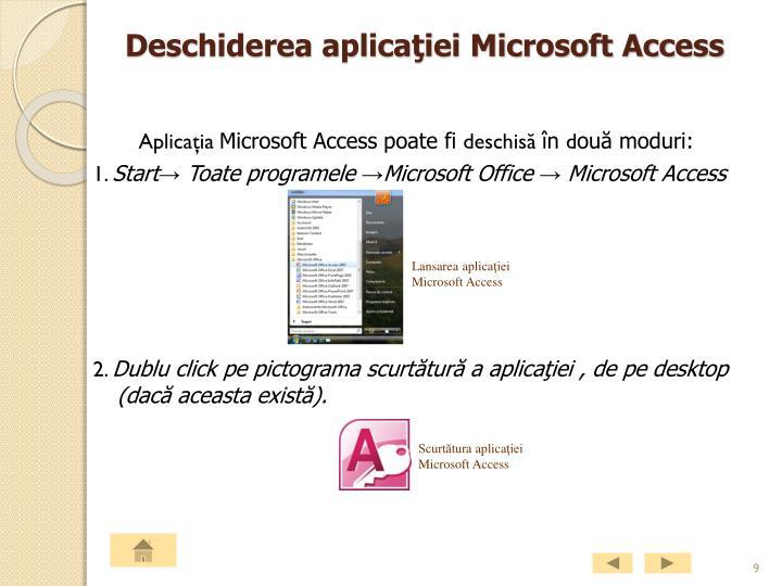 Deschiderea aplicaţiei Microsoft Access